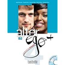 Alter ego +. Livre de l'eleve. Per le Scuole superiori. Con CD-ROM. Con espansione online: Alter Ego B2 (+ CD): 4