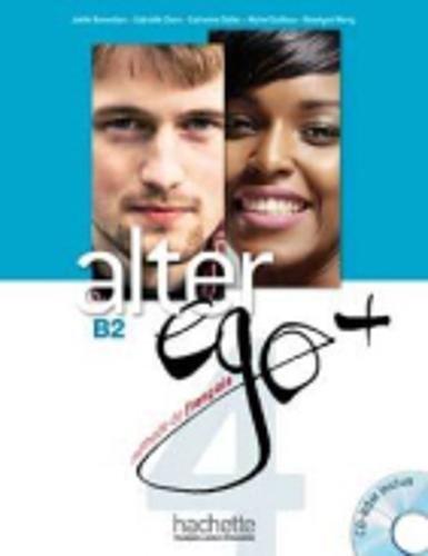 Alter ego +. Livre de l'eleve. Per le Scuole superiori. Con CD-ROM. Con espansione online: 4
