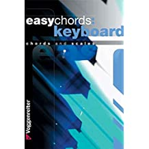 Easy Chords: Keyboard: Chords and Scales