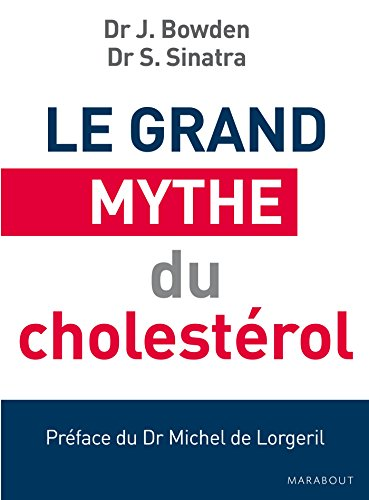 Le grand mythe du choléstérol