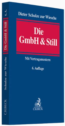 Die GmbH & Still: Eine alternative Gesellschaftsform