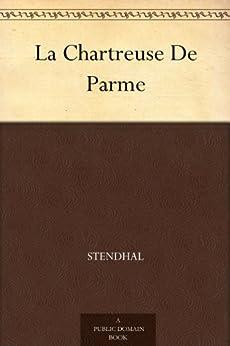 La Chartreuse De Parme par [Stendhal]