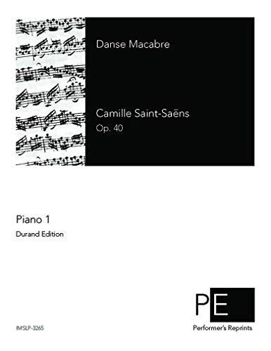 Danse macabre, Op. 40 - For 2 Pianos (Saint-Saëns) par Camille Saint-Saëns