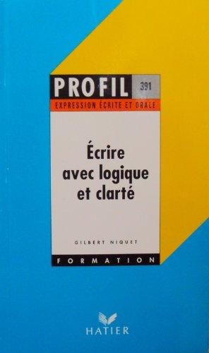 Ecrire avec logique et clarté : 50 exercices par Niquet