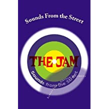 The Jam: Sounds From the Street: The Story of The Jam by Jack, Mr Albert (2013) Paperback