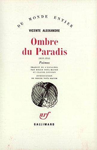 Ombre du paradis par Vicenté Aleixandre