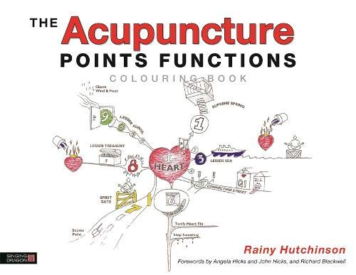 The Acupuncture Points Functions Colouring Book por Rainy Hutchinson