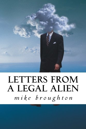 Letters from a Legal Alien