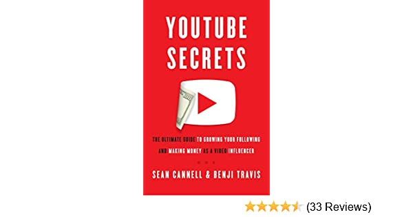 493cc759c5df7 YouTube Secrets: The Ultimate Guide to Growing Your Following and Making  Money as a Video Influencer