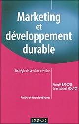 Marketing et développement durable : Stratégie de la valeur étendue