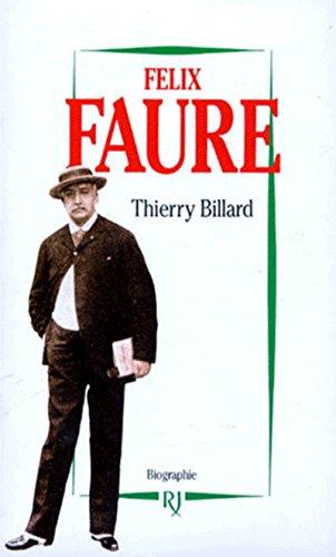 Félix Faure par Thierry Billard