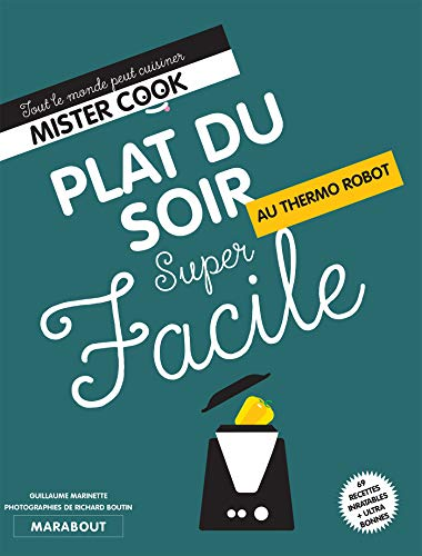 Super facile thermocuiseur plats du soir