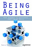 Image de Being Agile: Your Roadmap to Successful Adoption of Agile