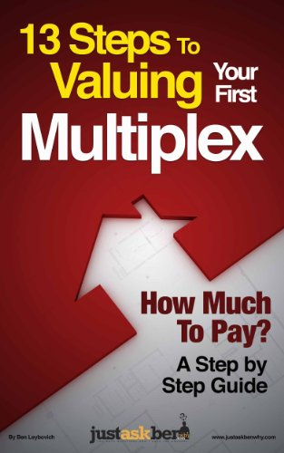 13-steps-to-valuing-your-first-multiplex-a-step-by-step-giude-english-edition