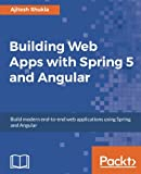 A complete guide to build robust and scalable web applications with Spring and Angular. About This Book * This hands on guide will teach you how to build an end-to-end modern web application using Spring and Angular. * It is easy to read and will ben...