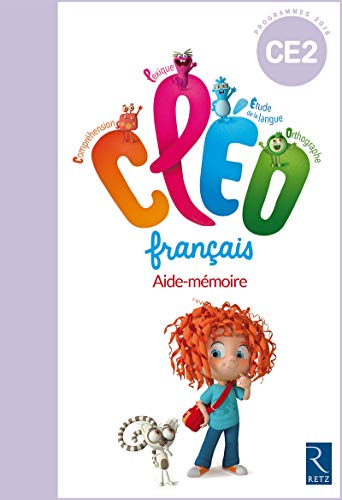 C.L.E.O. CE2 - Aide-mémoire - Nouveau programme 2016