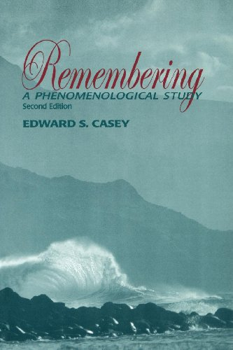 Remembering, 2nd Edition: A Phenomenological Study (Studies in Continental Thought) por Edward S. Casey