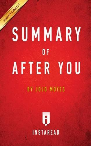 Summary of After You: By Jojo Moyes Includes Analysis