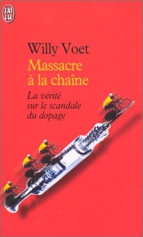 Massacre à la chaîne par Willy Voet