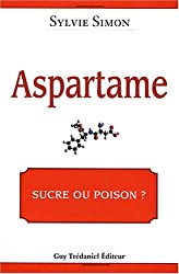 Aspartame, sucre ou poison ?
