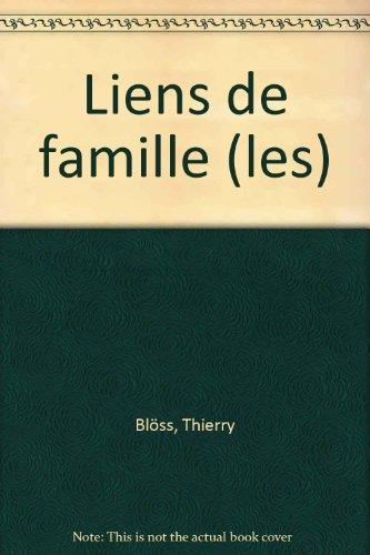 Les Liens de famille : Sociologie des rapports entre générations