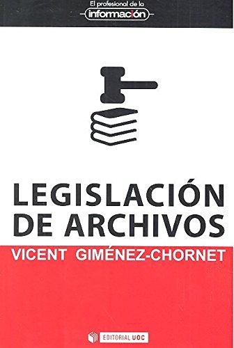 Legislación de archivos (EPI) por Vicent Gimenez-Chornet