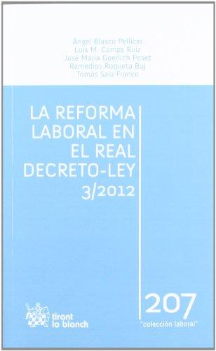 La reforma laboral en el Real Decreto - Ley 3/2012