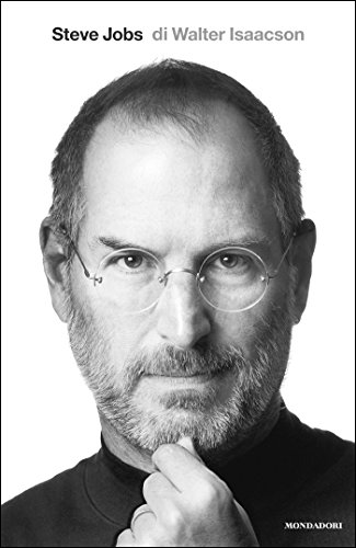 ece6e94fd1f Steve Jobs (Italian Edition): La biografia autorizzata del fondatore di  Apple (Ingrandimenti