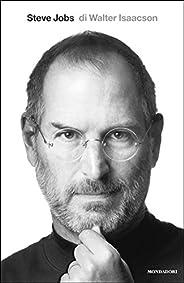 Steve Jobs (Italian Edition): La biografia autorizzata del fondatore di Apple (Ingrandimenti)