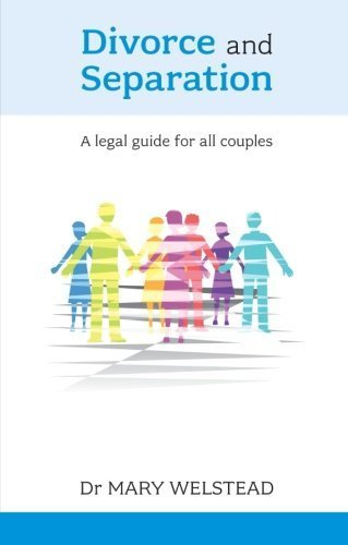 Divorce and Separation - A legal guide for all couples by Welstead, Dr. Mary (2010) Paperback