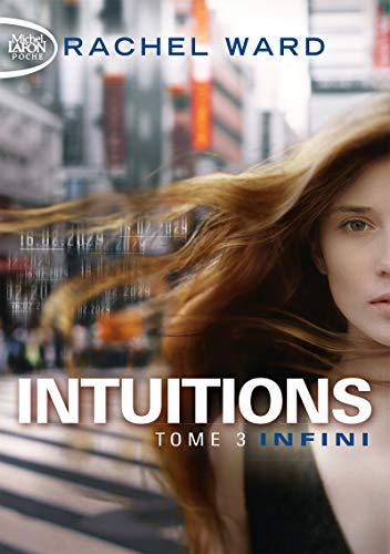 Intuitions - tome 3 Infini (3) par Rachel Ward