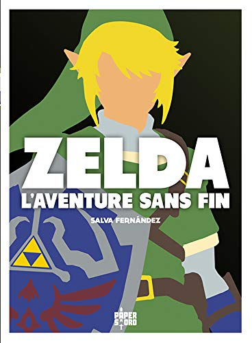 Zelda, l'aventure sans fin par  (Broché - Feb 13, 2019)