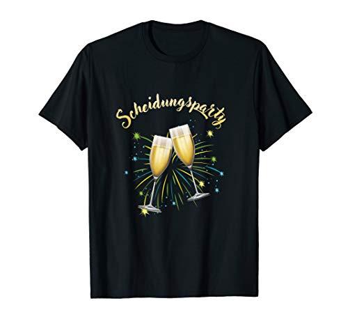Scheidungsparty Sekt Geschieden Partnersuche Frei Geschenk T-Shirt