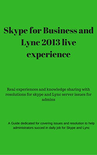 skype-for-business-and-lync-2013-live-experience-and-troubleshooting-on-filed-issues-for-skype-for-b