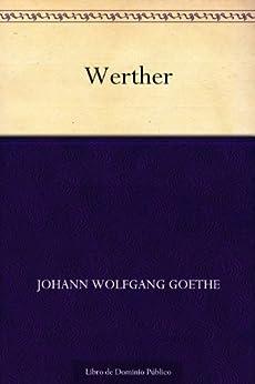 Werther de [Goethe, Johann Wolfgang]