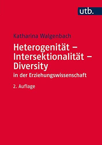 Heterogenität - Intersektionalität - Diversity in der Erziehungswissenschaft