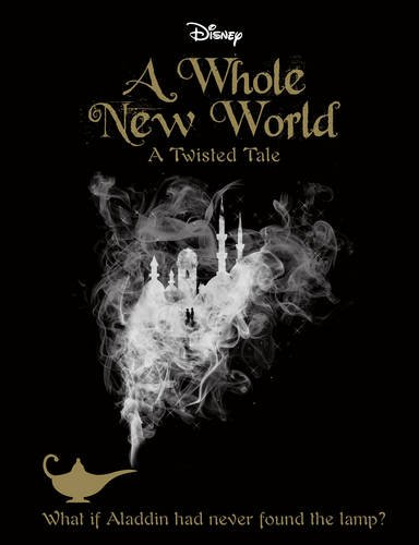 disney-twisted-tales-a-whole-new-world-novel-a-twisted-tale