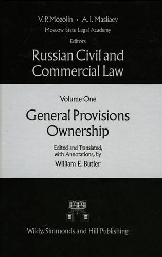 Russian Civil and Commercial Law: General Provisions Ownership