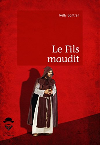 Le Fils maudit (French Edition)