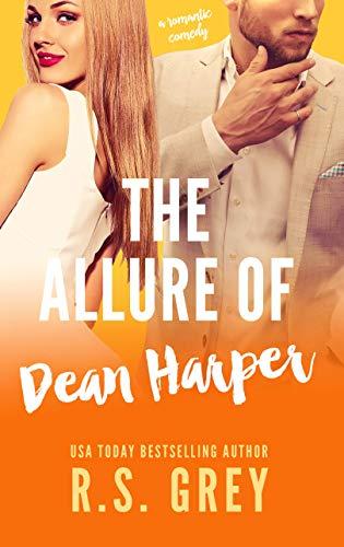 The Allure of Dean Harper (English Edition) par R.S. Grey