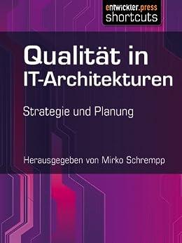 Qualität in IT-Architekturen - Strategie und Planung