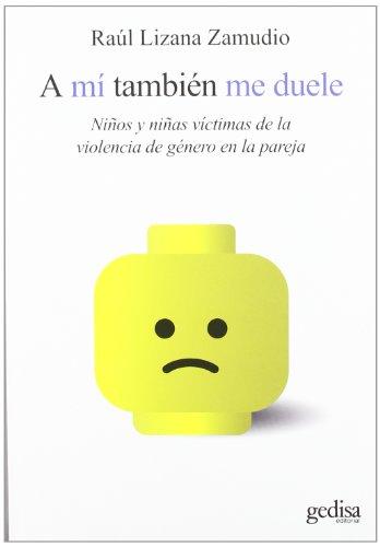 A mi también me duele (Psicología Social/Resiliencia) por Raul Lizana Zamudio