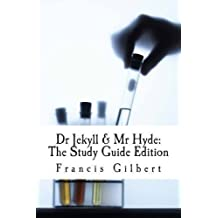 Dr Jekyll and Mr Hyde: The Study Guide Edition: Complete text & integrated study guide: Volume 2 (Creative Study Guide Editions)