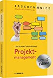 Projektmanagement - Best of (Haufe TaschenGuide) - Hans-D. Litke, Ilonka Kunow, Heinz Schulz-Wimmer