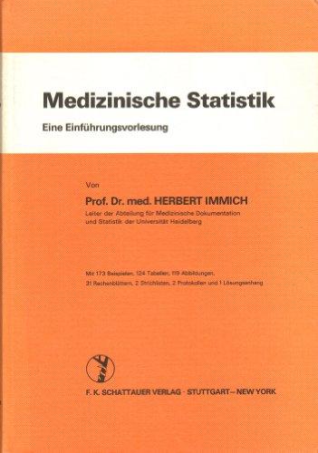 Medizinische Statistik: Eine Einführungsvorlesung