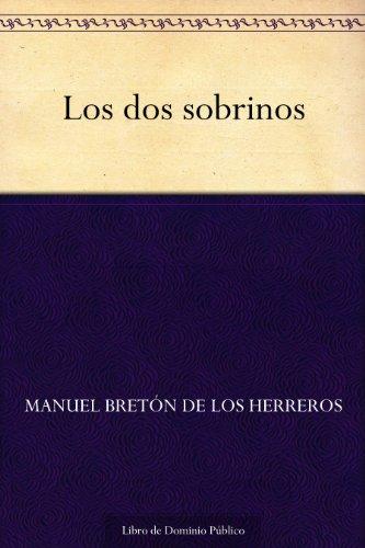 Los dos sobrinos por Manuel Bretón de los Herreros