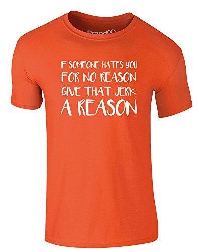 Brand88 - Give That Jerk A Reason, Erwachsene Gedrucktes T-Shirt Orange/Weiß