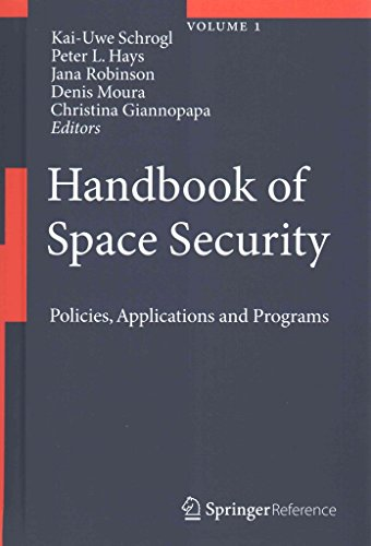 [Handbook of Space Security 2013: Policies, Applications and Programs] (By: Kai-Uwe Schrogl) [published: December, 2014]