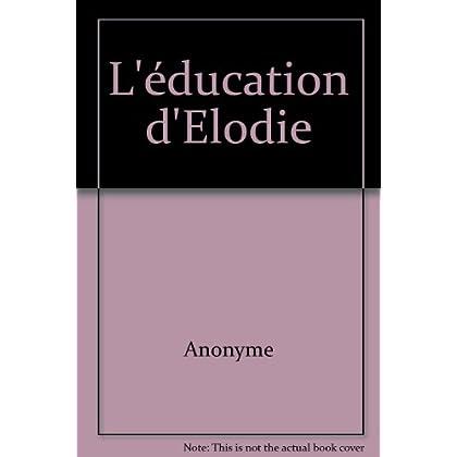 L'éducation d'Elodie