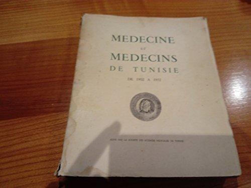 Médecine et médecins de Tunisie, de 1902 à 1952. Publié sous la direction des Drs Raoul Dana, Maurice Uzan et Raymond Didier. Préface de Lucien Paye par Maurice Uzan